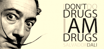 portrait dali et texte i don't do drugs